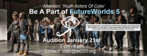 FUTUREWORLDS 5 Auditions